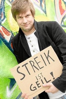 "Jens Neutag meint: ""Streik ist geil!"""